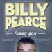 BILLY PEARCE - FLYER; MAY 2014; 201405NB