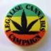 Legalise Cannabis Campaign badge; BA002