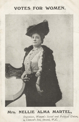 Votes for Women: Mrs Nellie Alma Martel, postcard; 1911; 10154/305