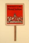 Advertising fan Phénol Sodique; 1913; LDFAN2003.107.Y