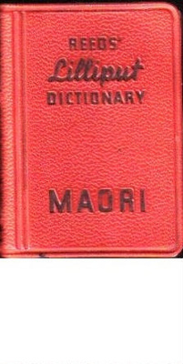 Maori Liliput Dictionary 1960; 576 pages; NZ.Hrtg.A 2
