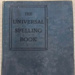 The Universal Spelling Book; 018.0078.0001