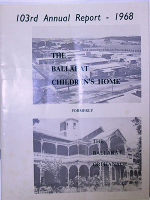 The Ballarat Childrens Home & The Ballarat Orphanage 103rd Annual Report - 1968; 1968; 79.0858