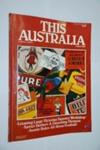 This Australia: Autumn 1983; Dai Nippon, Japan; Greenhouse Publications; 2012.0964
