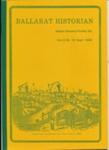 Booklet, The Ballarat Historian: Journal of the Ballarat Historical Society, 1981-1990; Peter Mansfield; Jun 1981-Jun 1990; 2016.0812