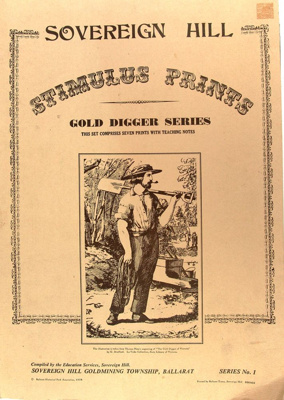 Sovereign Hill Stimulus prints, gold digger series; Ballarat Times Sovereign Hill; 1978; 2018.1242