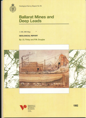 Booklet, Ballarat Mines and Deep Leads Report No. 94: Map Number 6 Ballarat, Sheets 1 and 2, 1992; P.M Douglas; 1992; 2016.0813