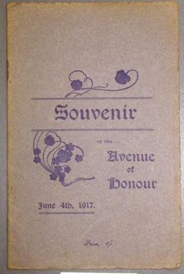 Avenue of Honour - Souvenir booklet 4/6/1917; E Lucas & Co.; 04 Jun 1917; 2013.0367