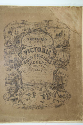 Book, 'Victoria Gold Diggings - Gill - 1853'; S.T. Gill; 90.01042