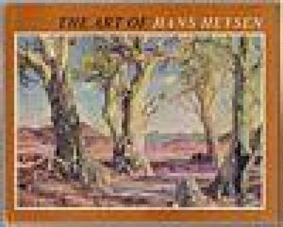 The art of Hans Heysen / with text and selection of pictures by David Dridan