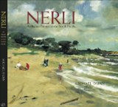Nerli : an Italian painter in the South Pacific / by Michael Dunn