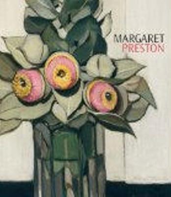 Margaret Preston / Deborah Edwards and Rose Peel ; with Denise Mimmocchi
