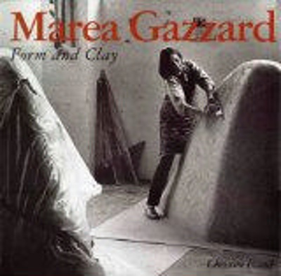 Marea Gazzard : form and clay / Christine France