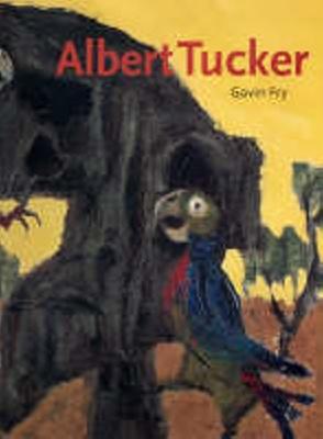 Albert Tucker / Gavin Fry
