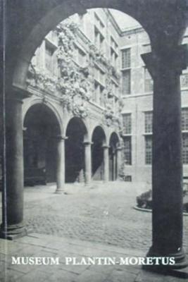 The Plantin-Moretus Museum / by L. Voet