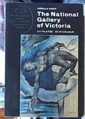 The National Gallery of Victoria / by Ursula Hoff ; with an Introduction by Eric Westbrook