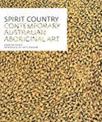 Spirit country : contemporary Australian Aboriginal art / Jennifer Isaacs