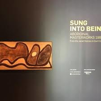 Sung into Being : Aboriginal masterworks 1984-94 from the Janet Holmes à Court Collection.; Harth, Natasha; Mutch, Rebecca; Hoskin, Jenna; Moon, Diana; 3839