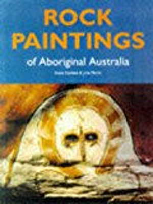 Rock paintings of Aboriginal Australia.; Malnic, Jutta; Godden, Elaine; 0730105067; 3843