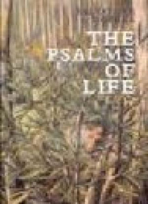 The Psalms of Life.; Sayers, Andrew, 1957-2015; Zofrea, Salvatore, 1946-; 9780646489797; 3837