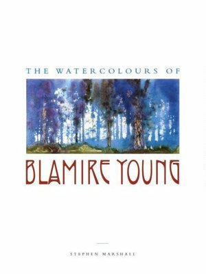 The watercolours of Blamire Young / Stephen Marshall