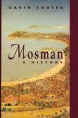 Mosman : a history / Gavin Souter