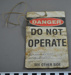 Danger / do not eoperate; Pratt Safety Systems; c. 2010; BMHC_12977