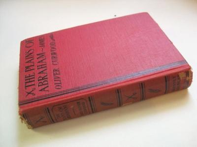 Book; James Oliver Curwood, Grosset & Dunlap; 1928; 2013.2.137