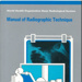 Manual of radiographic technique / by T. Holm; Holm, T.; 1986; 9241541792; FWN 160.28