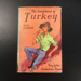 The Adventures of Turkey: Boy of the Australian Plains. By Ray Harris; Ray Harris; 1960; 173.12