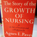 Book: The story of the growth of nursing by ; 1953; AR#136