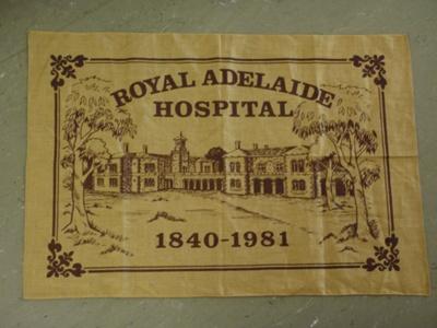 Auxiliary: Tea towel Royal Adelaide Hosptial; c1981; AR#210