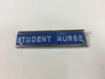 Badge: Student Nurse Badge; Second half of the 20th Century; AR#2516