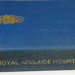 Book ; A History of The Royal Adelaide Hospital; 1982; AR # 60
