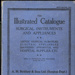 Book:  Illustrated Catalogue, Surgical Instuments and Appliances; 1934; AR#5784