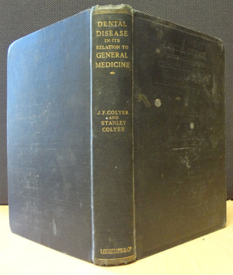 Book: Dental disease in it's relation to general medicine; 1911; AR#8494