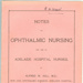 Booklet: Notes on Ophthalmic Nursing; 1933; AR#1986