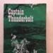 Book: Captain Thunderbolt (1970) by Anne Rixon.; Quality Press Pty Ltd.; 1970; 2005.10.072