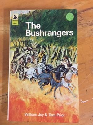 The Bushrangers; William Joy & Tom Prior; 1971; 0851791131; 2005.10.101