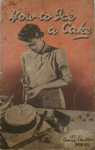 How To Ice A Cake: Let Anne Anson Show You; 1949; 012/013d