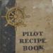 Pilot Recipe Book; 012/013c