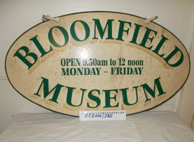 Museum sign 'Bloomfield Museum'; Bloomfield Hospital Signwriters; c1950; BC2015/320