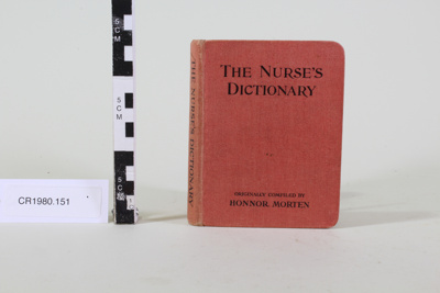 The Nurse's Dictionary; Faber and Faber Ltd; Honnor Morten; 1932; CR1980.151