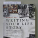 Book, Writing Your Life Story; Michael Oke; 2001; CR2020.014