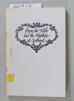 Book, From the Hills and the Heather of Scotland; Mary Miller; 1978; 0-473-00012-1; CR2019.013