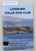 Booklet, LOWBURN COLLIE DOG CLUB; Lowburn Collie Dog Club Committee; 2014; CR2018.017