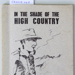 "IN THE SHADE OF THE HIGH COUNTRY by ""BLUE JEANS""; Ross McMillan; October 1970; CR2018.069"