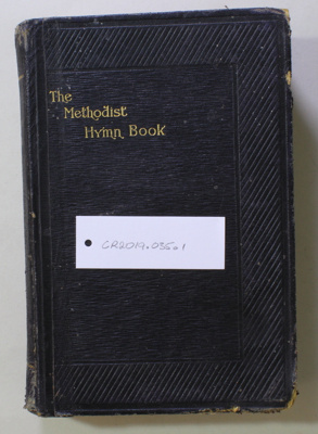The Methodist Hymn Book; Wesleyan Conference Office; 1904; CR2019.035.1