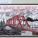 A GRAND RED BRIDGE LUGGATE; Kerry Perkins; Jenny Moss; Unknown; 978-0-473-31495-8; CR2018.004