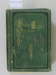 """Prize book """"Sunday Chaplet of Stories""""; T. Nelson and Sons, Paternoster Row, London; 1872; CR2012.218"""
